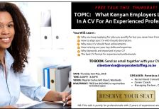 FREE TRAINING! What Kenyan Employers Look For In A CV For An Experienced Professional